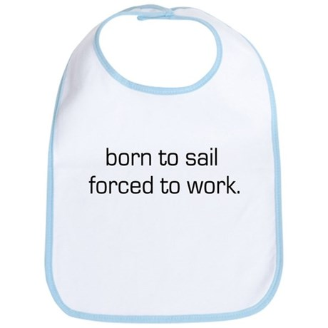 Born To Sail Bib