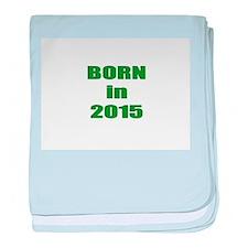 Born in 2015 baby blanket