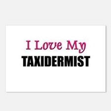 I Love My TAXIDERMIST Postcards (Package of 8)