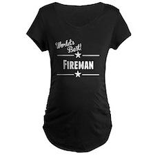 Worlds Best Fireman Maternity T-Shirt