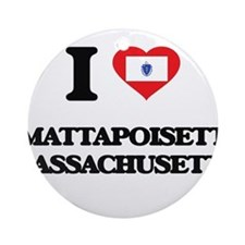 I love Mattapoisett Massachusetts Ornament (Round)