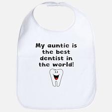 My Auntie Is The Best Dentist In The World Bib