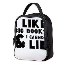 I like big book and I cannot lie Neoprene Lunch Ba