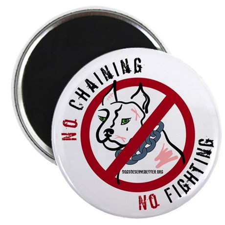 "No Chains No Fights 2.25"" Magnet (10 pack)"