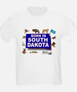 SOUTH DAKOTA BORN T-Shirt