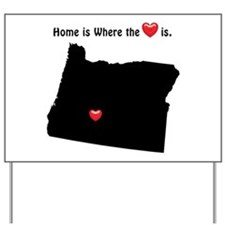 OREGON Home is Where the Heart Is Yard Sign