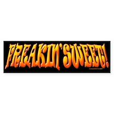 Freakin' Sweet Bumper Bumper Sticker