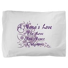 Nana Love Pillow Sham