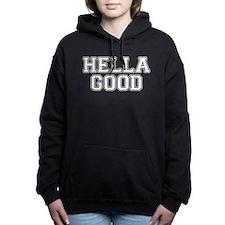 Hella Good Women's Hooded Sweatshirt