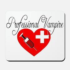 Phlebotomist - Professional Vampire Mousepad