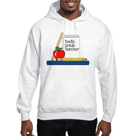 Tenth Grade Teacher (Notebook) Hooded Sweatshirt