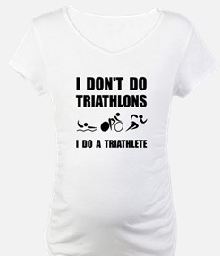 Do A Triathlete Shirt