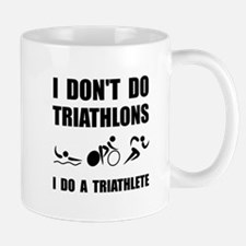 Do A Triathlete Mugs