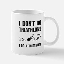Do A Triathlete Mugs