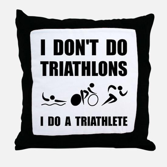 Do A Triathlete Throw Pillow