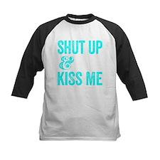 Shut Up and Kiss Me Baseball Jersey