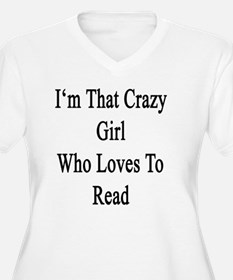 I'm That Crazy Gi T-Shirt