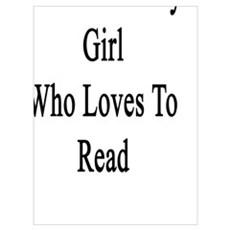 I'm That Crazy Girl Who Loves To Read  Poster