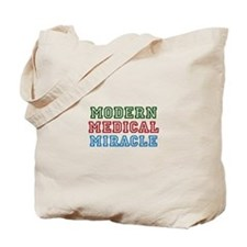 Modern Medical Miracle Tote Bag