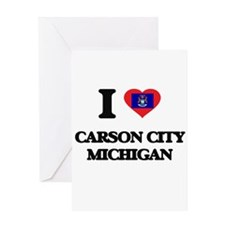 I love Carson City Michigan Greeting Cards