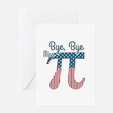 Bye, Bye Miss American Pi (Pie) Greeting Cards