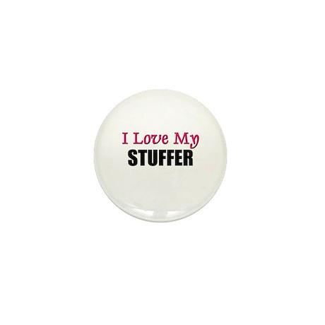 I Love My STUFFER Mini Button
