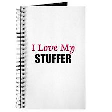 I Love My STUFFER Journal
