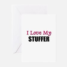 I Love My STUFFER Greeting Cards (Pk of 10)