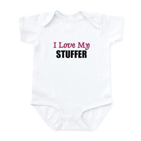 I Love My STUFFER Infant Bodysuit