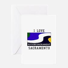 I Love Sacramento Greeting Cards