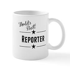 Worlds Best Reporter Mugs