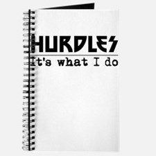 Hurdles Its What I Do Journal