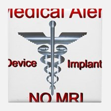 Medical Alert Device Implant NO MRI A Tile Coaster