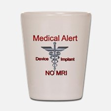 Medical Alert Device Implant NO MRI Asc Shot Glass