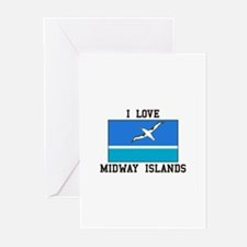 Love Midway Islands Greeting Cards