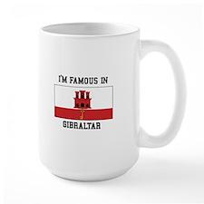 Famous In Gibraltar Mugs