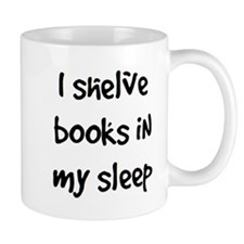 shelve books Mug