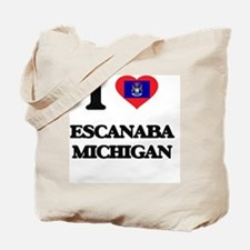I love Escanaba Michigan Tote Bag
