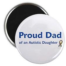 """Proud Dad Of Autistic Daughter 2.25"""" Magnet (100 p"""