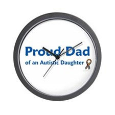 Proud Dad Of Autistic Daughter Wall Clock