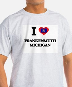 I love Frankenmuth Michigan T-Shirt