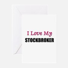 I Love My STOCKBROKER Greeting Cards (Pk of 10)