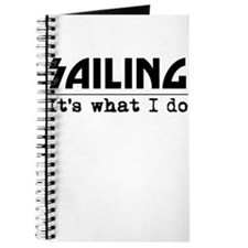 Sailing Its What I Do Journal