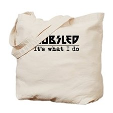 Bobsled Its What I Do Tote Bag