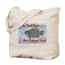 Crappie Days! Tote Bag