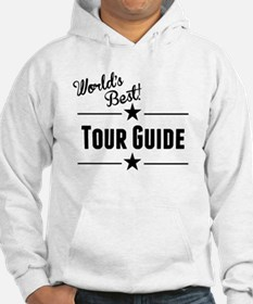 Worlds Best Tour Guide Hoodie