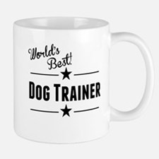 Worlds Best Dog Trainer Mugs