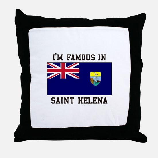 Famous in Saint Helena Throw Pillow