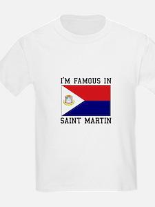 Famous In Saint Martin T-Shirt
