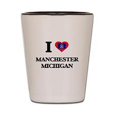 I love Manchester Michigan Shot Glass